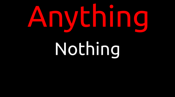 anything-gt-nothing